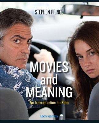 Movies and Meaning: An Introduction to Film 9780205211029
