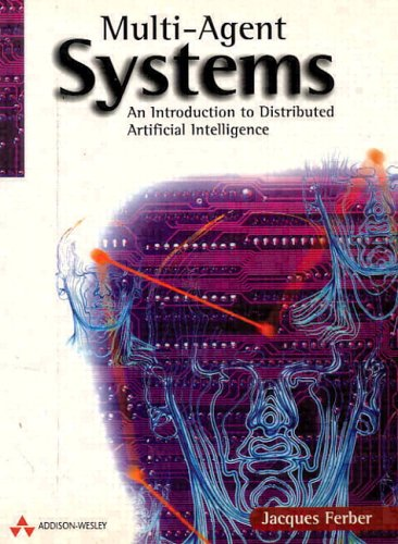 Multi-Agent Systems: An Introduction to Distributed Artificial Intelligence 9780201360486