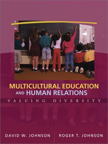 Multicultural Education and Human Relations: Valuing Diversity 9780205327690