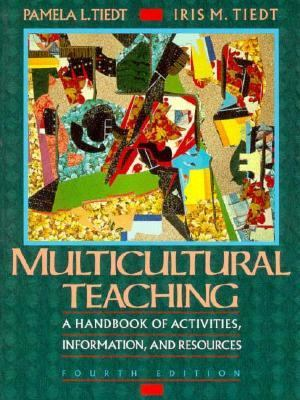 Multicultural Teaching: A Handbook of Activities, Information, and Resources 9780205154883