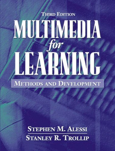 Multimedia for Learning: Methods and Development 9780205276912