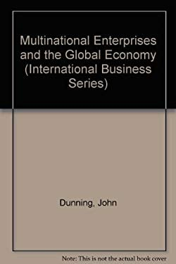 Multinational Enterprises and the Global Economy 9780201175301