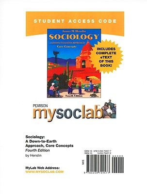 Mysoclab with Pearson Etext -- Standalone Access Card -- For Sociology: A Down-To-Earth Approach, Core Concepts 9780205794577