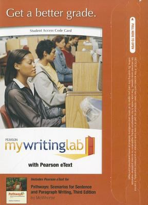 Pathways: Scenarios for Sentence and Paragraph Writing 9780205097227