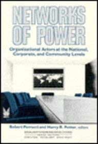 Networks of Power: Organizational Actors at the National, Corporate, and Community Levels 9780202303437