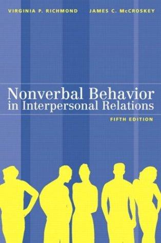 Nonverbal Behavior in Interpersonal Relations 9780205372461