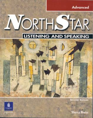 Northstar Listening and Speaking, Advanced 9780201755749