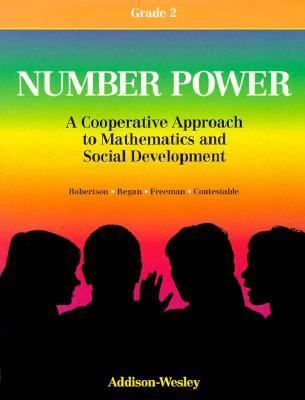 Number Power, Grade 2: A Cooperative Approach to Mathematics and Social Development 9780201455205