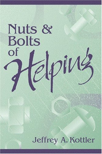 Nuts and Bolts of Helping 9780205308880