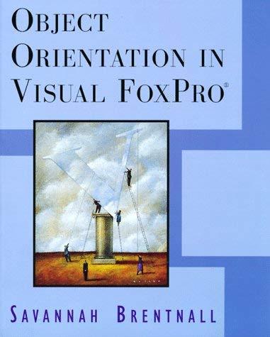 Object Orientation in Visual FoxPro 9780201479430