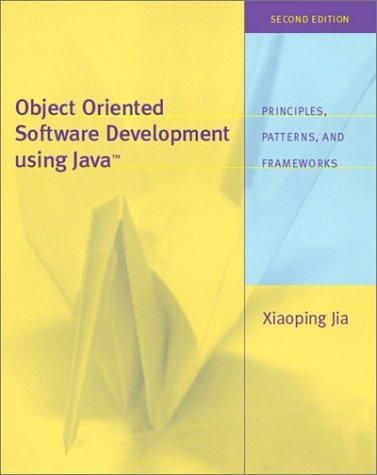 Object Oriented Software Development Using Java 9780201737332