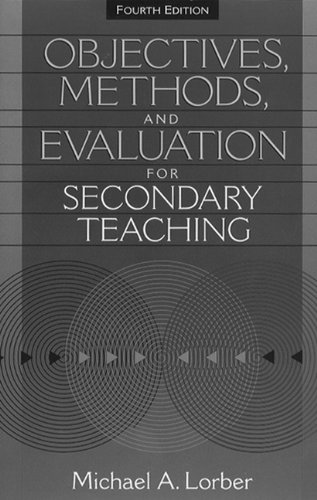 Objectives, Methods, and Evaluation for Secondary Teaching
