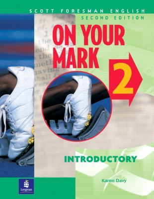 On Your Mark Book 2 9780201663969