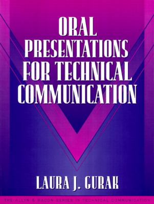 Oral Presentations for Technical Communication: (Part of the Allyn & Bacon Series in Technical Communication) 9780205294152