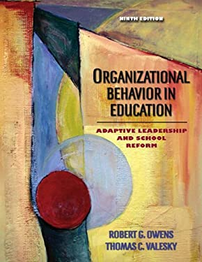 Organizational Behavior in Education: Adaptive Leadership and School Reform 9780205486366