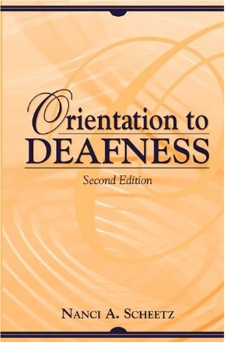 Orientation to Deafness 9780205328017