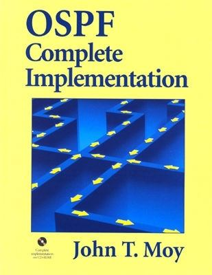 Ospf Complete Implementation [With CDROM] 9780201309669