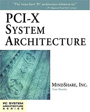 PCI-X System Architecture [With CD] 9780201726824