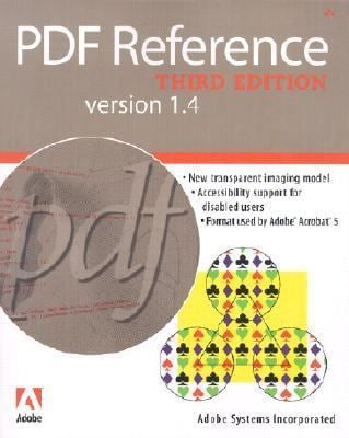 PDF Reference: Version 1.4 [With CDROM] - 3rd Edition