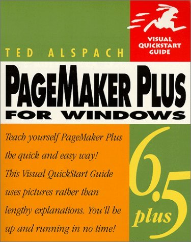 PageMaker 6.5 Plus for Windows: Visual QuickStart Guide 9780201354607