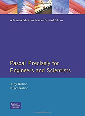 Pascal Precisely for Engineers and Scientists 9780201416923