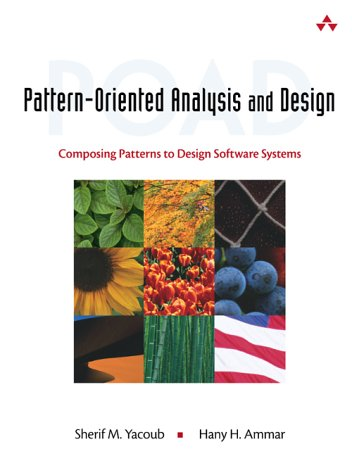 Pattern-Oriented Analysis and Design: Composing Patterns to Design Software Systems 9780201776409