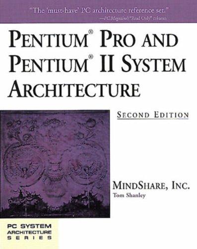 Pentium Pro and Pentium II System Architecture 9780201309737