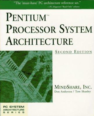 Pentium Processor System Architecture 9780201409925