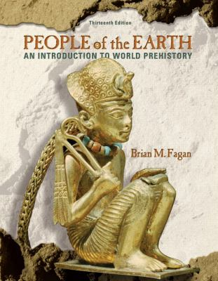 People of the Earth: An Introduction to World Prehistory 9780205735679