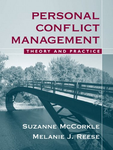 Personal Conflict Management: Theory and Practice 9780205499885