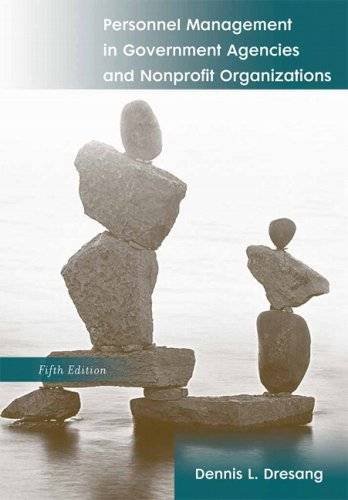 Personnel Management in Government Agencies and Nonprofit Organizations 9780205616794