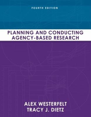 Planning and Conducting Agency-Based Research 9780205636853