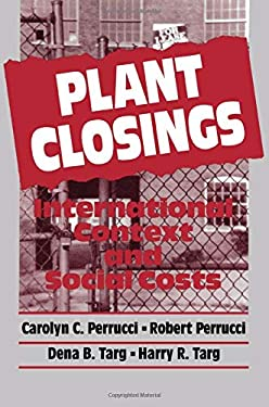 Plant Closings: International Context and Social Costs 9780202303383