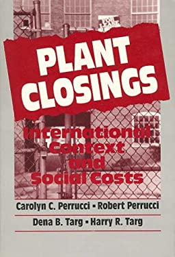 Plant Closings: International Context and Social Costs 9780202303390