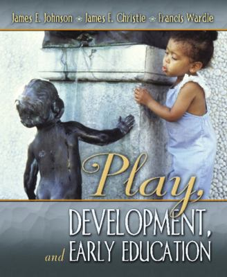 Play, Development and Early Education 9780205394791