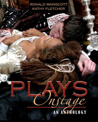 Plays Onstage: An Anthology 9780205405749