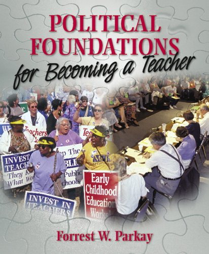 Political Foundations for Becoming a Teacher 9780205424245