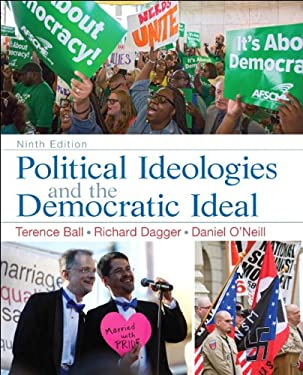Political Ideologies and the Democratic Ideal 9780205962556