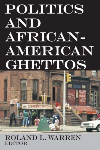 Politics and African-American Ghettos