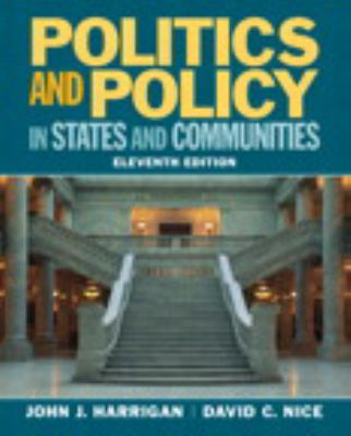 Politics and Policy in States and Communities Plus Mysearchlab with Etext 9780205925551