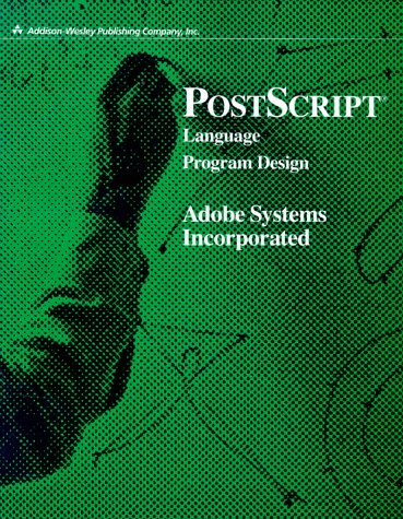 PostScript Language Program Design 9780201143966