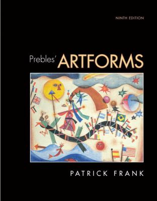 Prebles' Artforms [With Access Code] - 9th Edition by Frank, Patrick,. Expand Image
