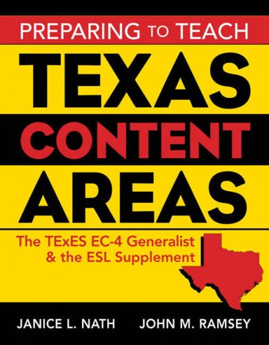 Preparing to Teach Texas Content Areas: The TExES EC-4 Generalist and the ESL Supplement 9780205503025