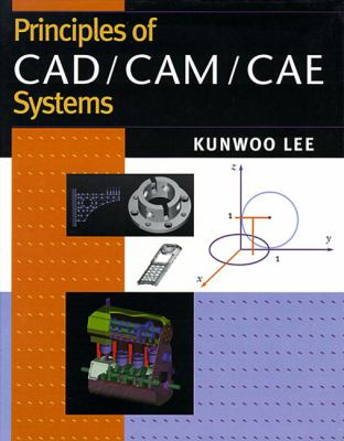 Principles of CAD/CAM/Cae 9780201380361