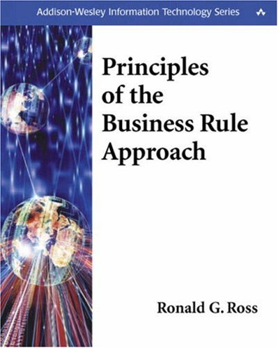 Principles of the Business Rule Approach 9780201788938
