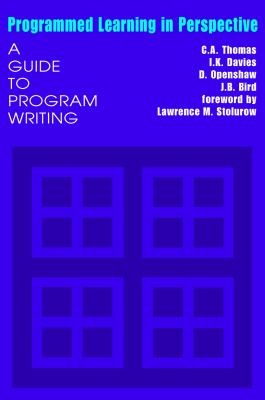 Programmed Learning in Perspective: A Guide to Program Writing 9780202309316