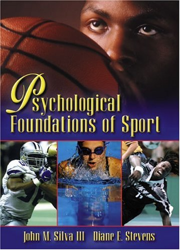 Psychological Foundations of Sport 9780205331444