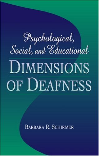 Psychological, Social, and Educational Dimensions of Deafness 9780205175130