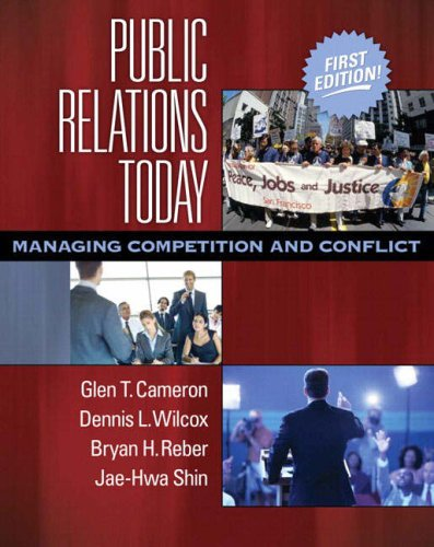 Public Relations Today: Managing Competition and Conflict 9780205492107