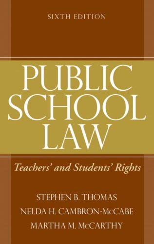 Public School Law: Teachers' and Students' Rights 9780205579372